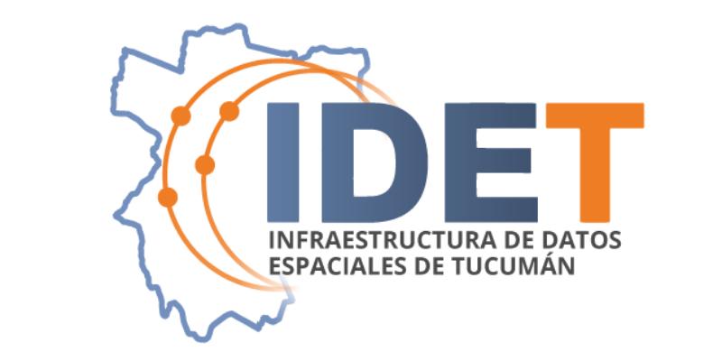 ACCEDÉ A INFORMACIÓN DETALLADA DEL TRABAJO DE LA INFRAESTRUCTURA DE DATOS ESPACIALES DE TUCUMÁN (IDET)